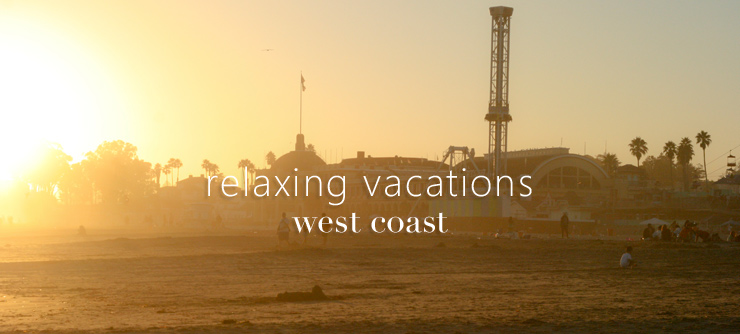 relaxing-vacation-west-coast-series